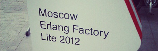 Moscow Erlang Factory Lite 2012